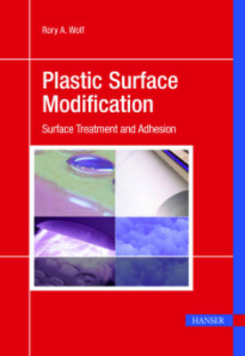 Plastic Surface Modification: Surface Treatment and Adhesion (Paperback)