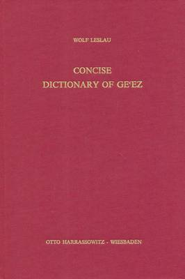 Comparative Dictionary of Ge'ez: Ge'ez-English and English-Ge'ez (Hardback)
