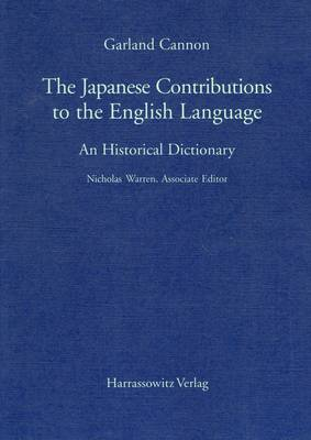 Japanese Contribution to the English Language: An Historical Dictionary (Paperback)