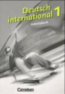 Deutsch International - Level 10: Arbeitsbuch 1 (Paperback)