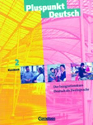 Pluspunkt Deutsch - Ausgabe in 3 Banden: Kursbuch 2a Und 2b (Paperback)