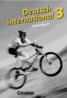 Deutsch International: Arbeitsbuch 3 (Paperback)