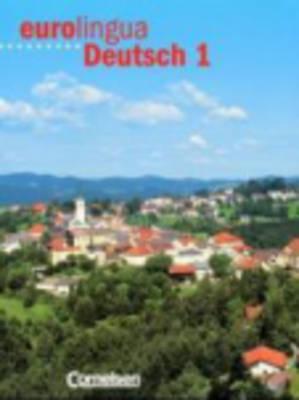 Eurolingua Deutsch - Level 10: Kursbuch 1 (Paperback)