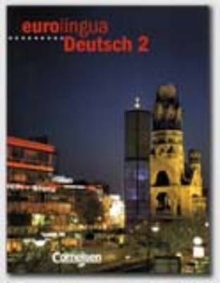 Eurolingua Deutsch - Level 10: Kursbuch 2 (Paperback)