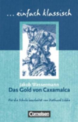 Das Gold Von Caxamalca (Paperback)