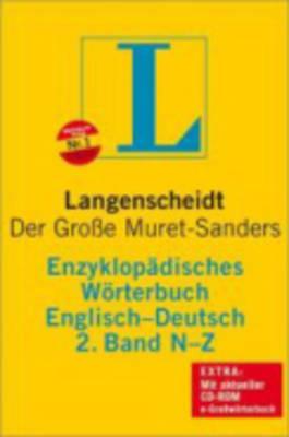 Langenscheidt Bilingual Dictionaries: Langenscheidt Encyclopaedic Muret-Sanders E/G Dictionary N-Z (Hardback)
