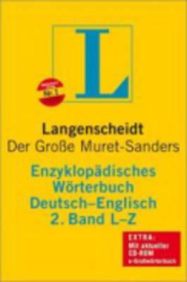 Langenscheidt Bilingual Dictionaries: Langenscheidt Encyclopaedic Muret-Sanders G/E Dictionary L-Z (Hardback)