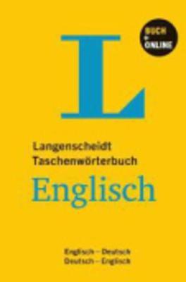 Langenscheidt bilingual dictionaries: Langenscheidts Taschenworterbuch Englisc (Paperback)