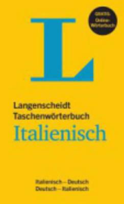 Langenscheidt Bilingual Dictionaries: Langenscheidt Taschenworterbuch Italienisch (Hardback)