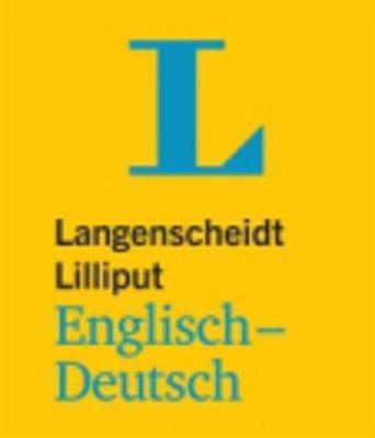 Langenscheidt Bilingual Dictionaries: Lilliput Englisch/Deutsch (Paperback)