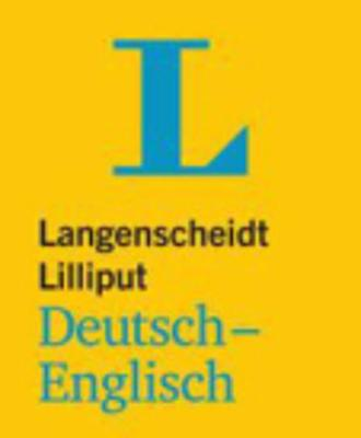 Langenscheidt Bilingual Dictionaries: Lilliput Deutsch/Englisch (Paperback)