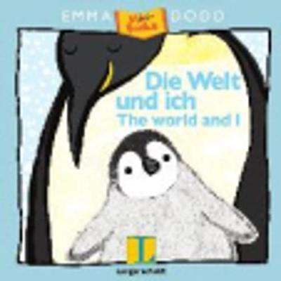 Emma Dodd: Die Welt Und Ich - the World and I (Paperback)
