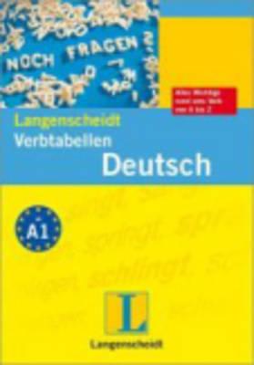 Langenscheidt Grammars and Study-AIDS: Langenscheidt Verb-Tabellen Deutsch - New Edition (Paperback)