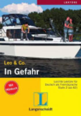 Leo & Co.: In Gefahr (Paperback)
