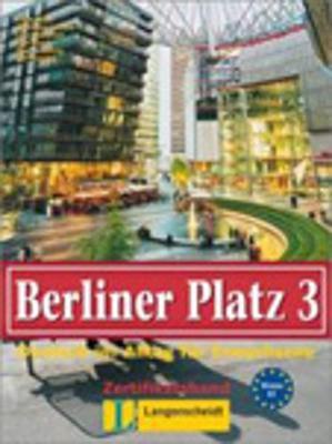 Berliner Platz: Lehr- und Arbeitsbuch 3 (Paperback)