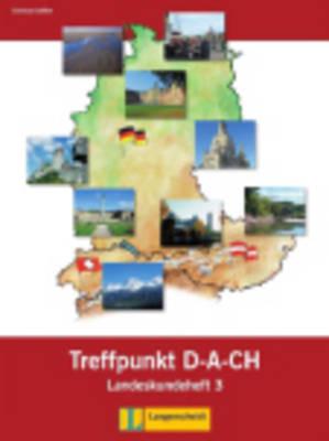 Berliner Platz Neu: Treffpunkt D-A-Ch Landeskundeheft 3 (Paperback)