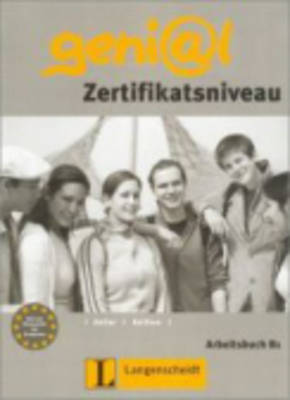 Genial: Arbeitsbuch B1 - Zertifikatsniveau (Paperback)