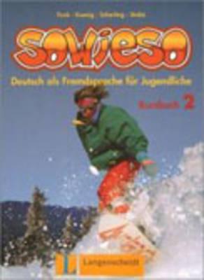 Sowieso 2 (Kursbuch): Kursbuch 2 (Paperback)