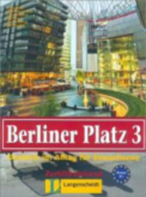 Berliner Platz: Lehr- Und Arbeitsbuch 3 MIT Eingelegter CD Zum Arbeitsbuchteil