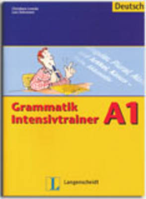 Grammatik Intensivtrainer: Grammatik Intensivtrainer A1 (Paperback)