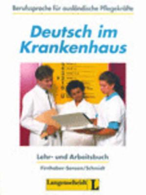 Deutsch Im Krankenhaus: Lehr- Und Arbeitsbuch: Lehr- Und Arbeitsbuch (Paperback)