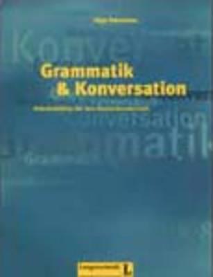 Grammatik & Konversation: Buch 1 (Paperback)