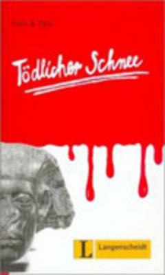 Felix Und Theo - Level 2: Todlicher Schnee (Paperback)