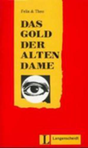 Felix Und Theo - Level 2: Das Gold Der Alten Dame (Paperback)