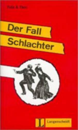 Felix Und Theo - Level 1: Der Fall Schlachter (Paperback)