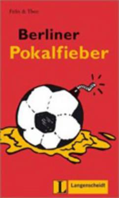 Felix Und Theo: Berliner Pokalfieber (Paperback)