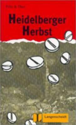Felix Und Theo: Heidelberger Herbst (Paperback)
