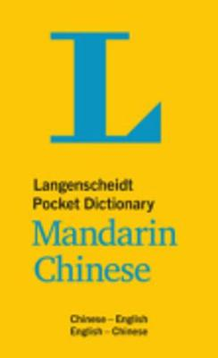 Langenscheidt bilingual dictionaries: Langenscheidt Pocket Dictionary Mandarin C (Paperback)