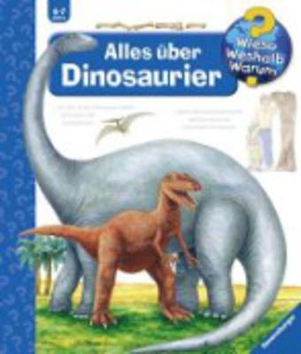 Wieso? Weshalb? Warum?: Alles Uber Dinosaurier (Hardback)