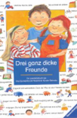 Lesebilderbuch: Drei Ganz Dicke Freunde (Paperback)