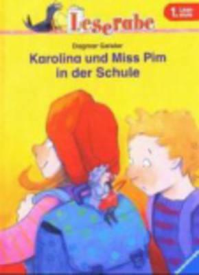 Karolina Und Miss Pim in Der Schule (Hardback)