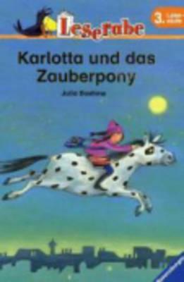 Karlotta Und Das Zauberpony (Hardback)
