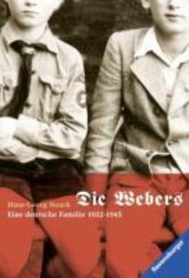 Die Webers, eine deutsche Familie 1932-1945 (Paperback)