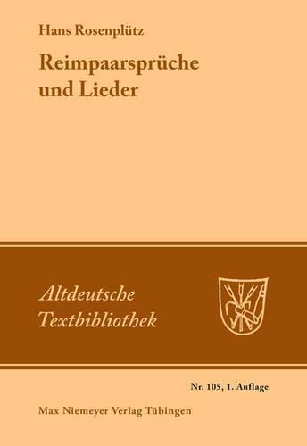Reimpaarspr che Und Lieder - Altdeutsche Textbibliothek 105 (Paperback)