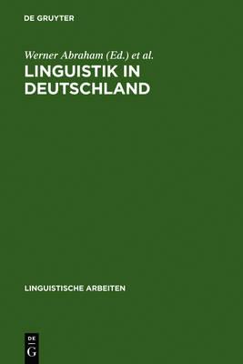 Linguistik in Deutschland - Linguistische Arbeiten 182 (Hardback)