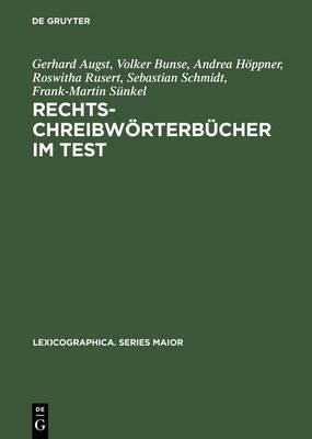 Rechtschreibw rterb cher Im Test: Subjektive Einsch tzungen, Benutzungserfolge Und Alternative Konzepte - Lexicographica. Series Maior 78 (Hardback)