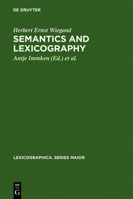 Semantics and Lexicography: Selected Studies (1976-1996) - Lexicographica. Series Maior (Hardback)