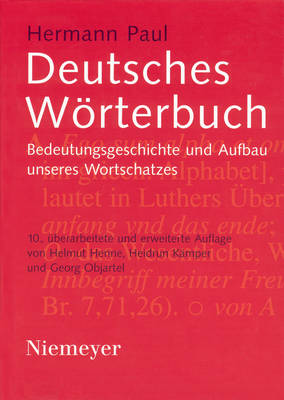 Deutsches Woerterbuch: Bedeutungsgeschichte Und Aufbau Unseres Wortschatzes (Hardback)