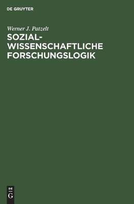 Sozialwissenschaftliche Forschungslogik: Einfuhrung (Hardback)
