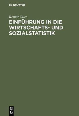 Einf hrung in Die Wirtschafts- Und Sozialstatistik (Hardback)