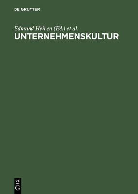 Unternehmenskultur: Perspektiven F r Wissenschaft Und Praxis (Hardback)