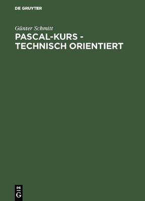 Pascal-Kurs - Technisch Orientiert: Band 2: Anwendungen (Hardback)
