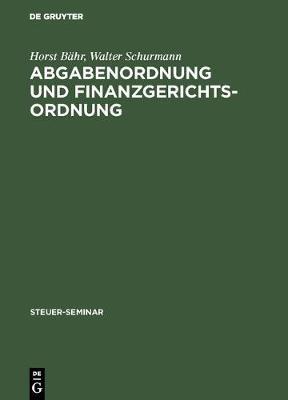 Abgabenordnung Und Finanzgerichtsordnung - Steuer-Seminar (Hardback)