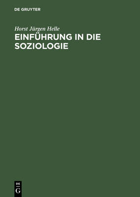 Einf hrung in Die Soziologie (Hardback)