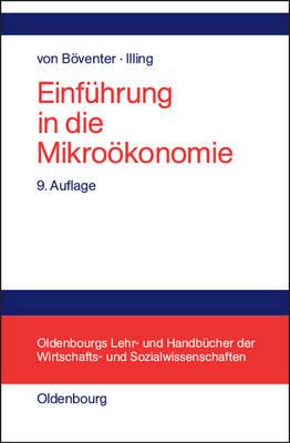 Einfuhrung in Die Mikrooekonomie - Oldenbourgs Lehr- Und Handbucher Der Wirtschafts- U. Sozialw (Hardback)