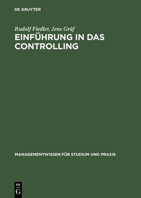 Einfuhrung in das Controlling (Hardback)